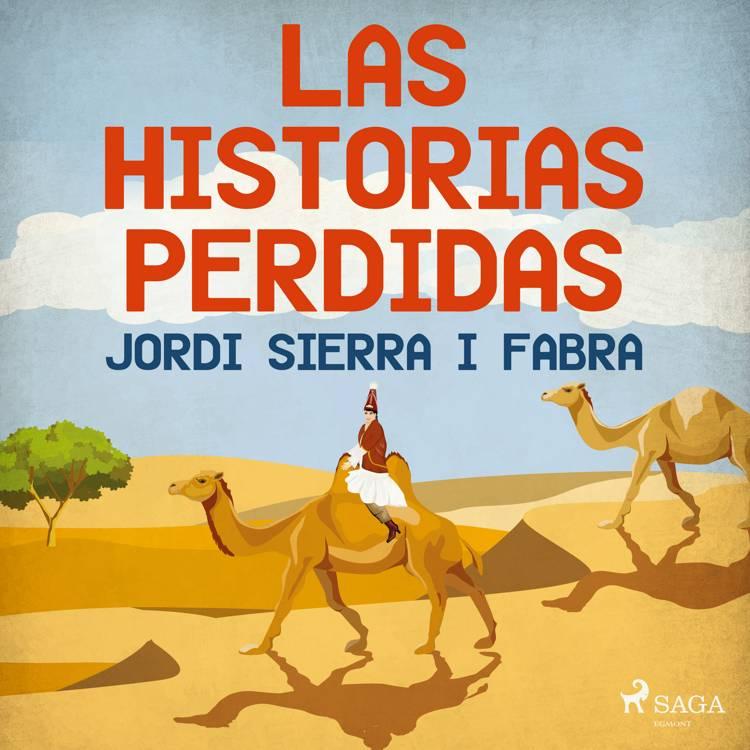 Las historias perdidas af Jordi Sierra i Fabra