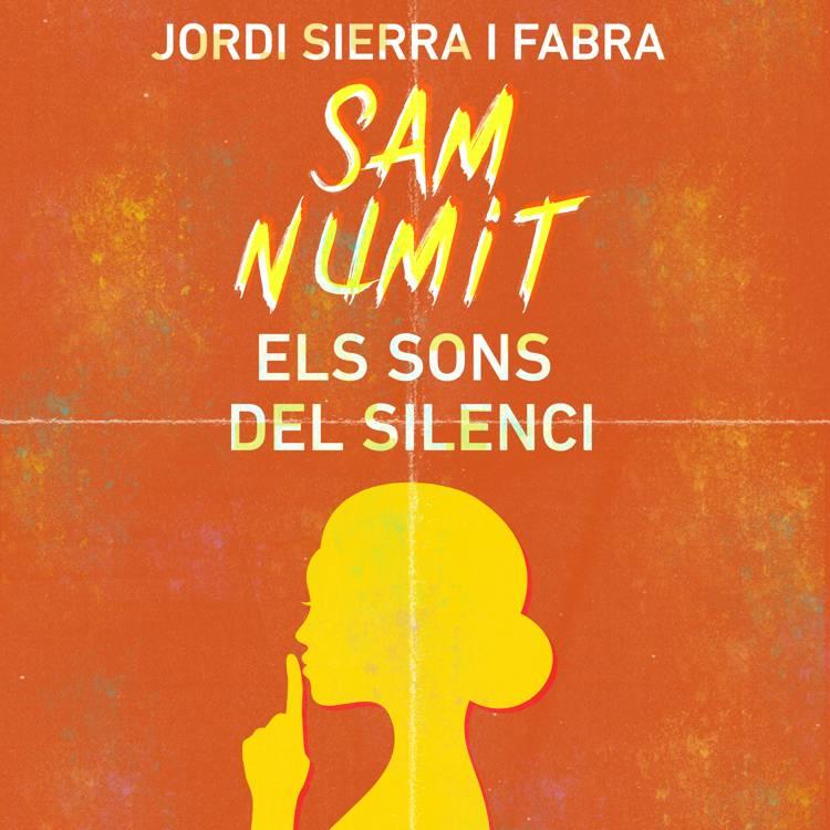 Sam Numit: Els sons del silenci af Jordi Sierra i Fabra