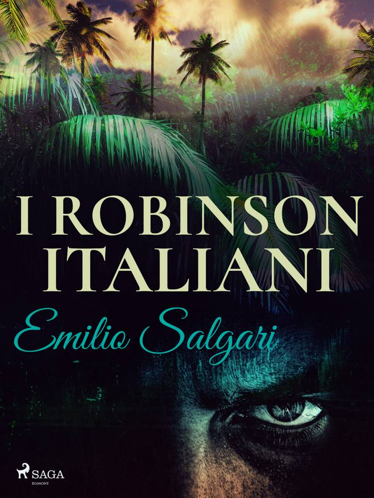 I Robinson Italiani af Emilio Salgari