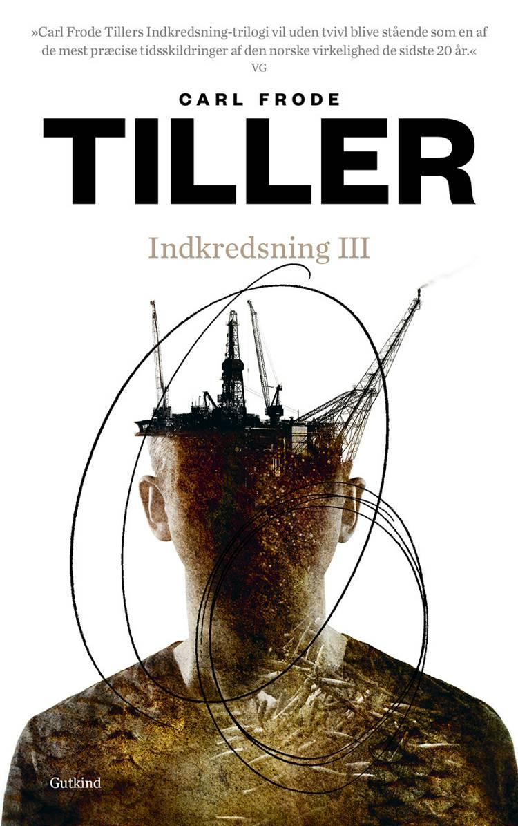 Indkredsning III af Carl Frode Tiller