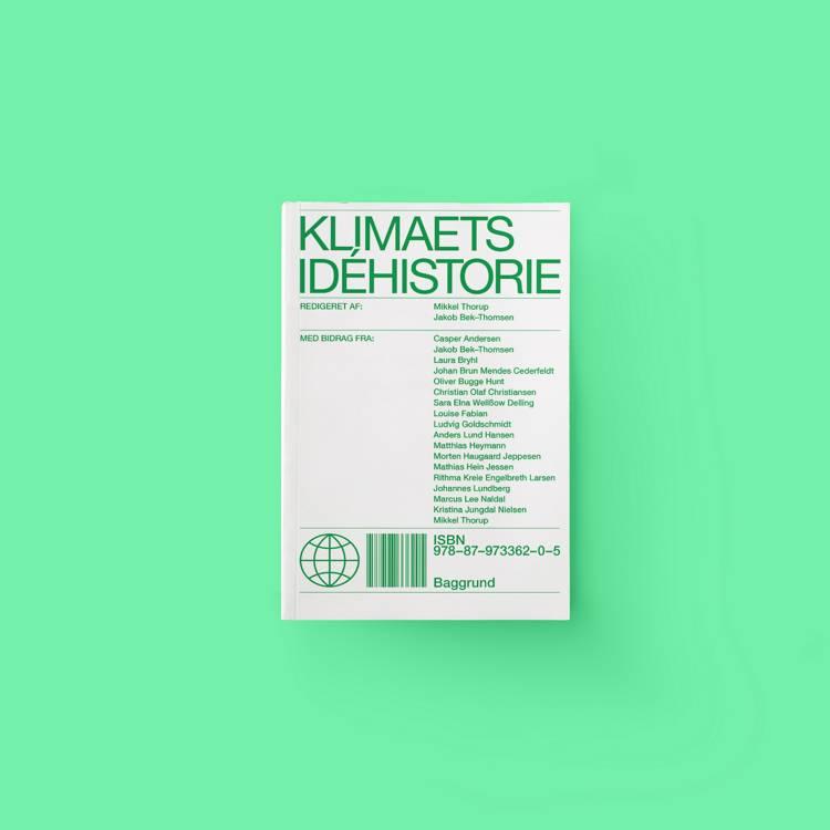Klimaets idéhistorie af Mikkel Thorup og Jakob Bek-Thomsen
