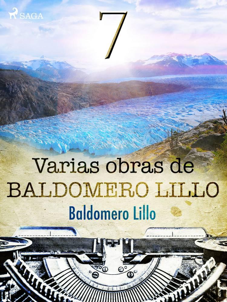Varias obras de Baldomero Lillo VII af Baldomero Lillo