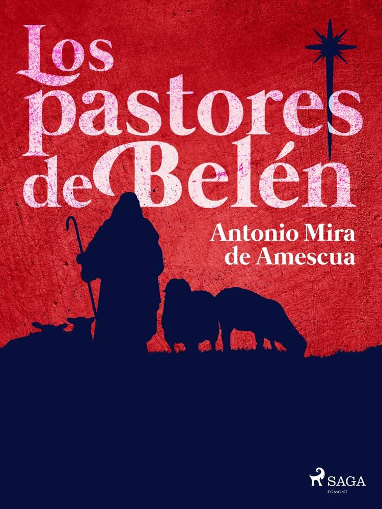 Los pastores de Belén af Antonio Mira de Amescua