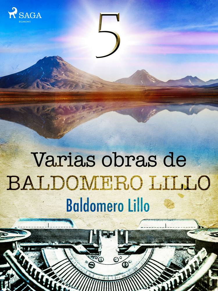 Varias obras de Baldomero Lillo V af Baldomero Lillo