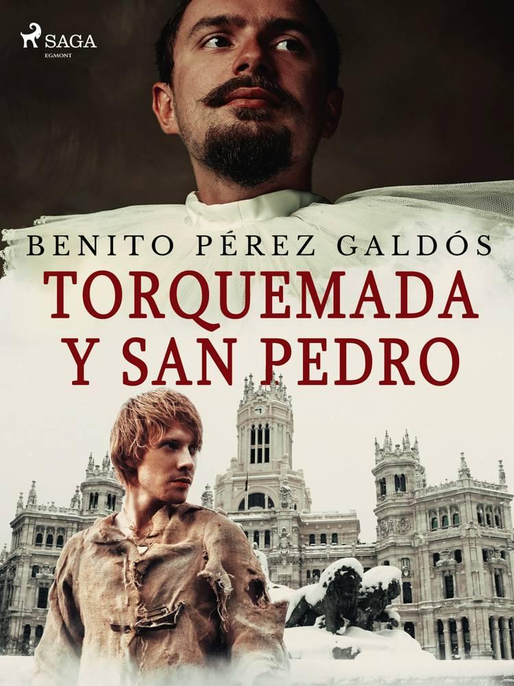 Torquemada y San Pedro af Benito Perez Galdos