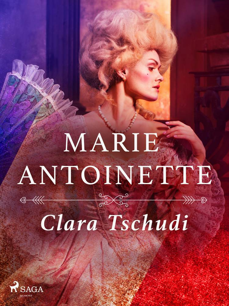 Marie Antoinette af Clara Tschudi
