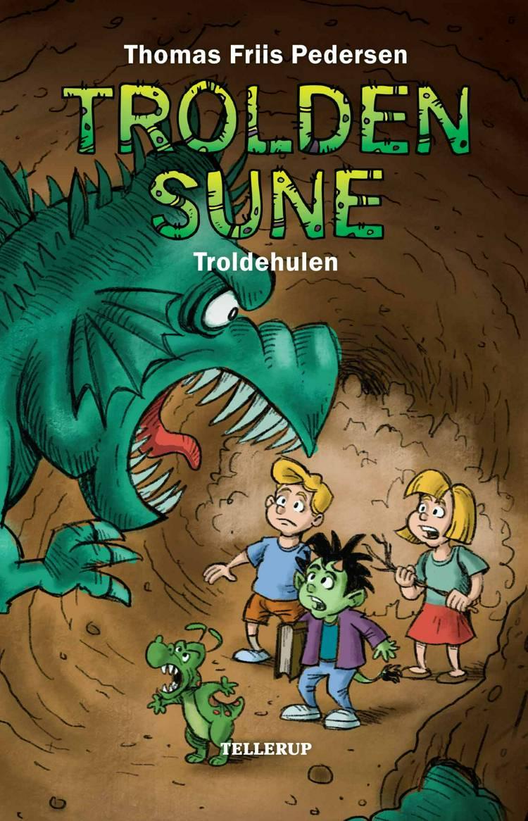 Trolden Sune #2: Troldehulen (Lyt & Læs) af Thomas Friis Pedersen