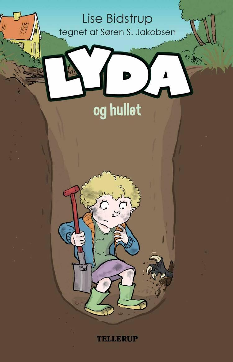 Lyda #3: Lyda og hullet (Lyt & Læs) af Lise Bidstrup