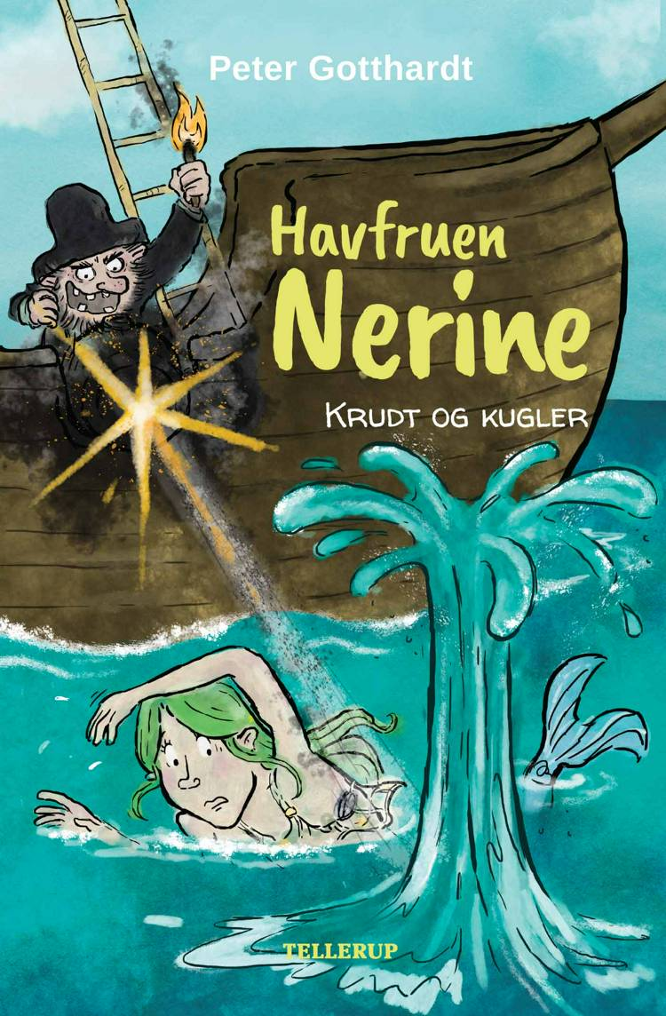 Havfruen Nerine #3: Krudt og kugler (Lyt & Læs) af Peter Gotthardt
