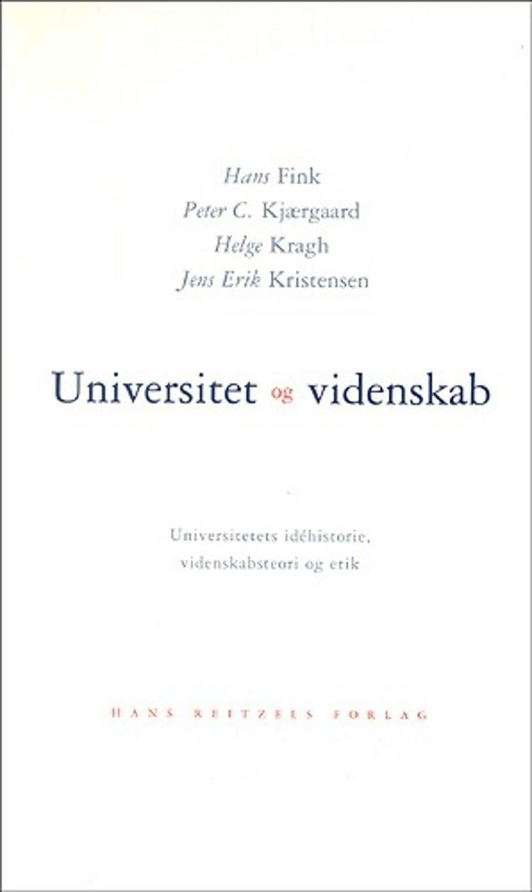 Universitet og videnskab af Helge Kragh, Hans Fink og Jens Erik Kristensen m.fl.