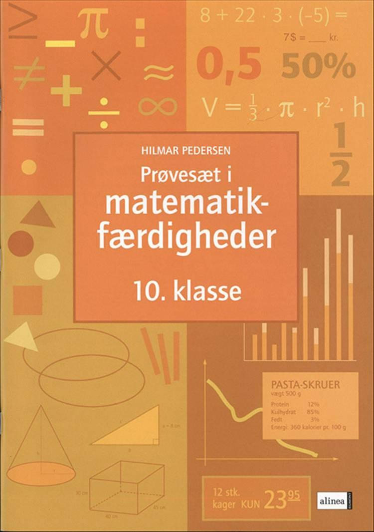 Prøvesæt i matematikfærdigheder for 10. klassetrin af Hilmar Pedersen