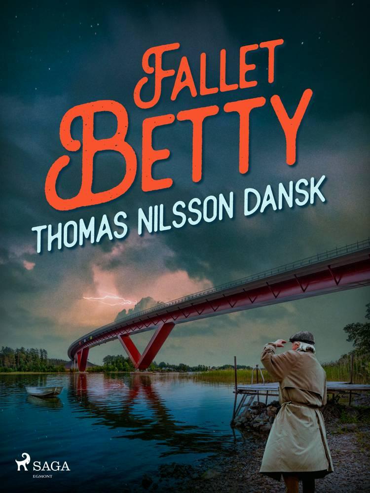 Fallet Betty af Thomas Nilsson Dansk