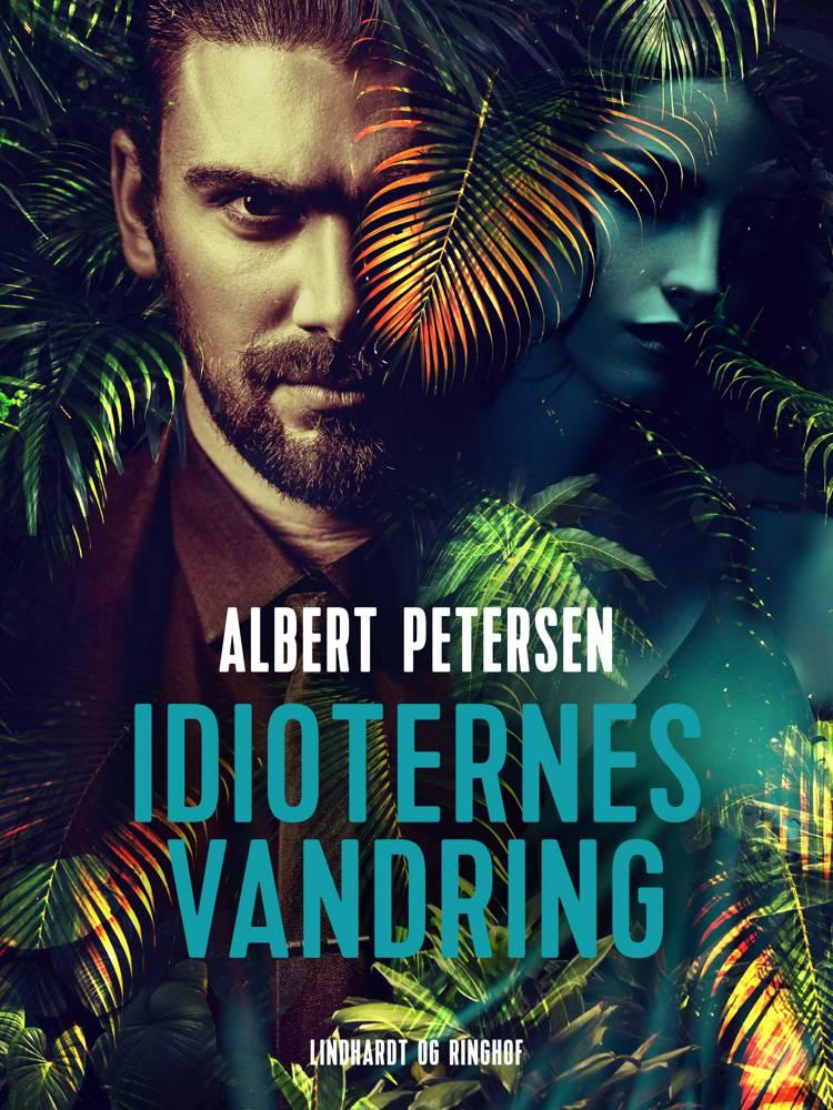 Idioternes vandring af Albert Hytteballe Petersen