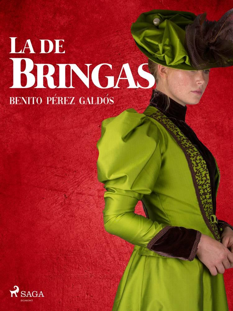 La de Bringas af Benito Perez Galdos