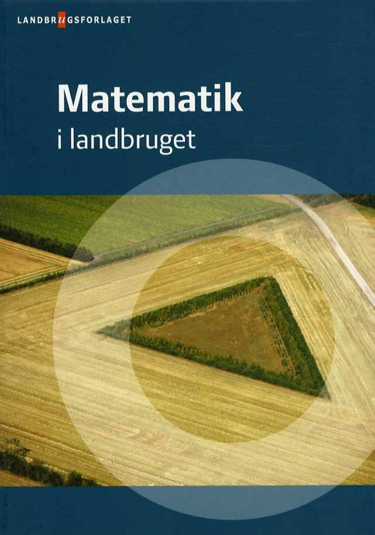 Matematik i landbruget af Ole Ebbesen og Bent Nielsen