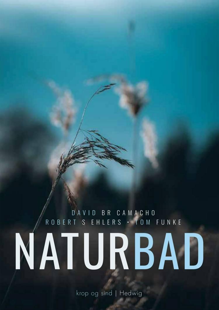 Naturbad af David B. R. Camacho, Robert S. Ehlers og Tom Funke