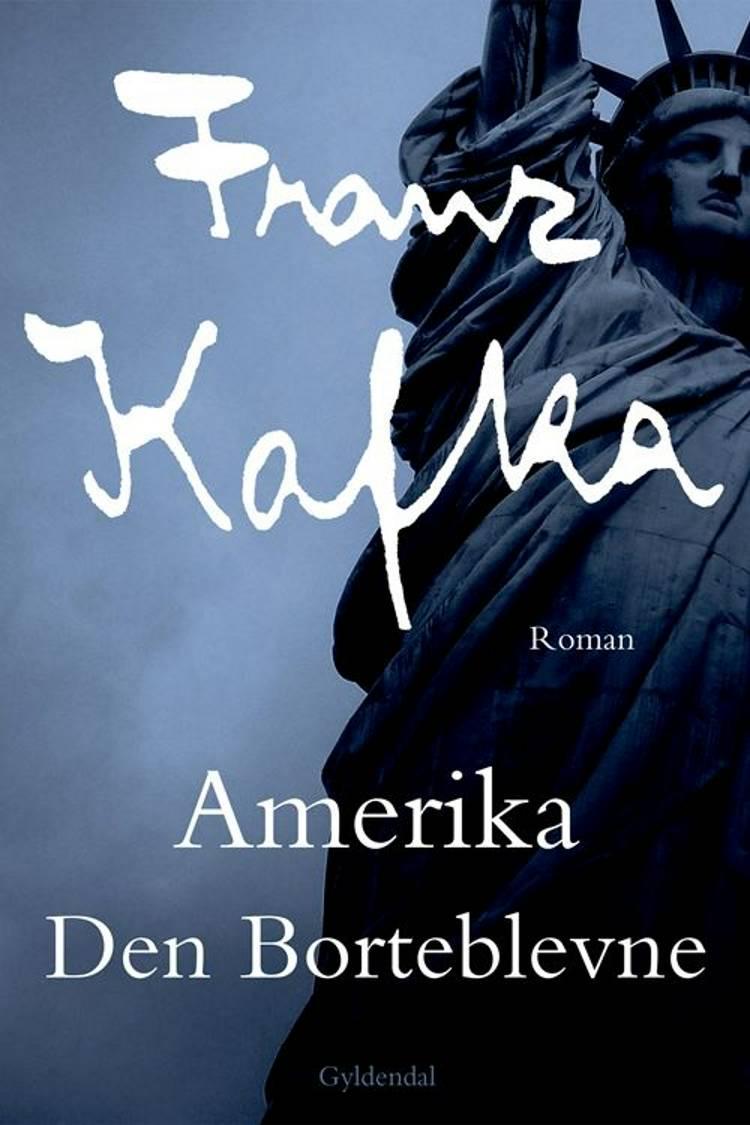 Amerika af Franz Kafka