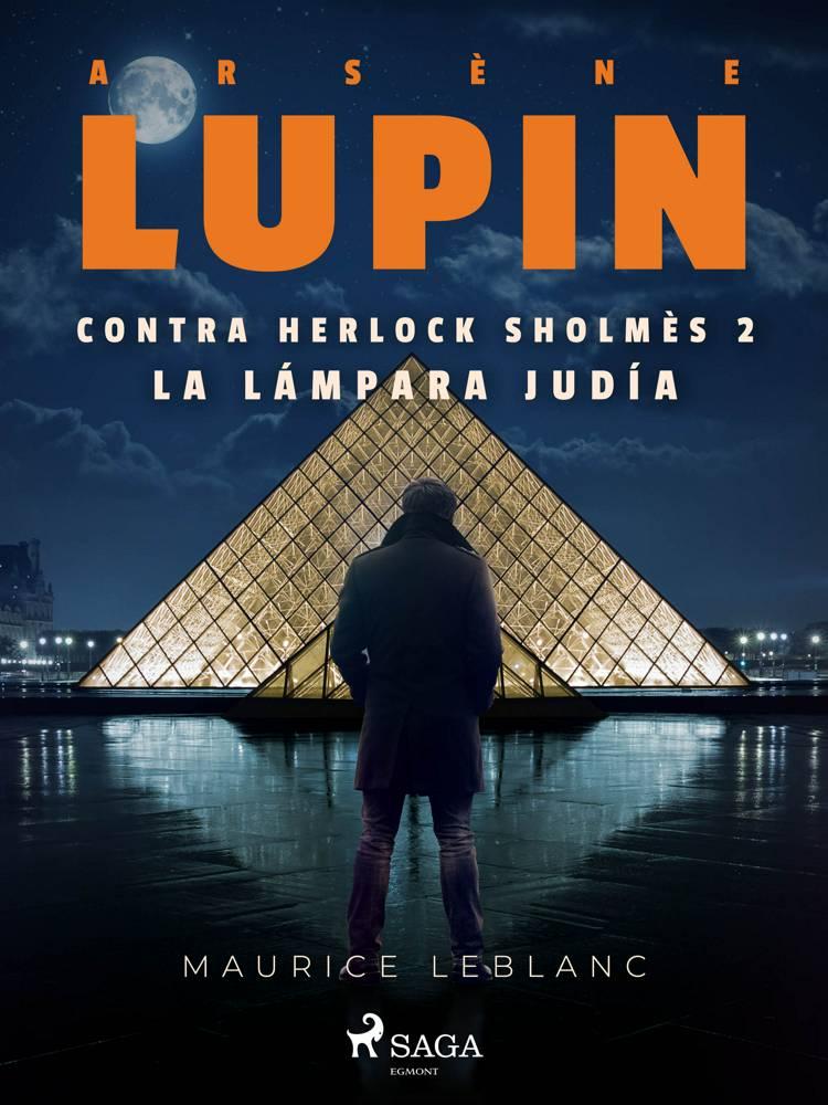 Arsène Lupin contra Herlock Sholmès 2. La lámpara judía af Maurice Leblanc