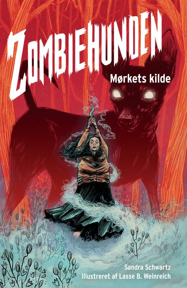 Zombiehunden 3: Mørkets kilde af Sandra Schwartz