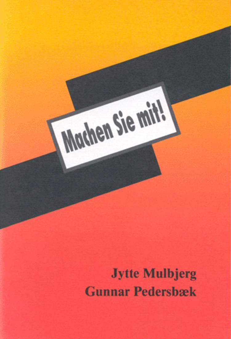 Machen Sie mit! af Jytte Mulbjerg og Gunnar Pedersbæk