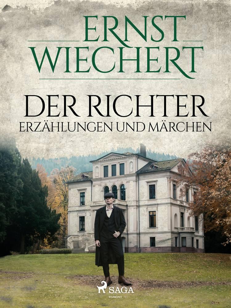 Der Richter - Erzählungen und Märchen af Ernst Wiechert