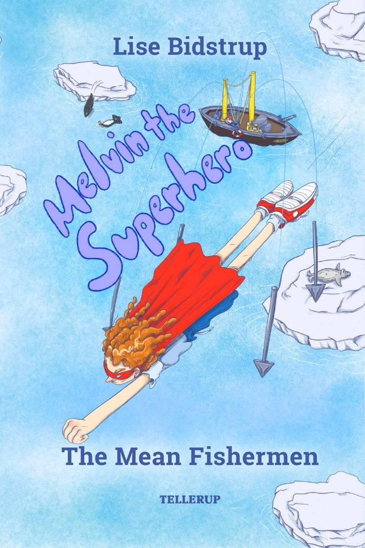 The Mean Fishermen af Lise Bidstrup