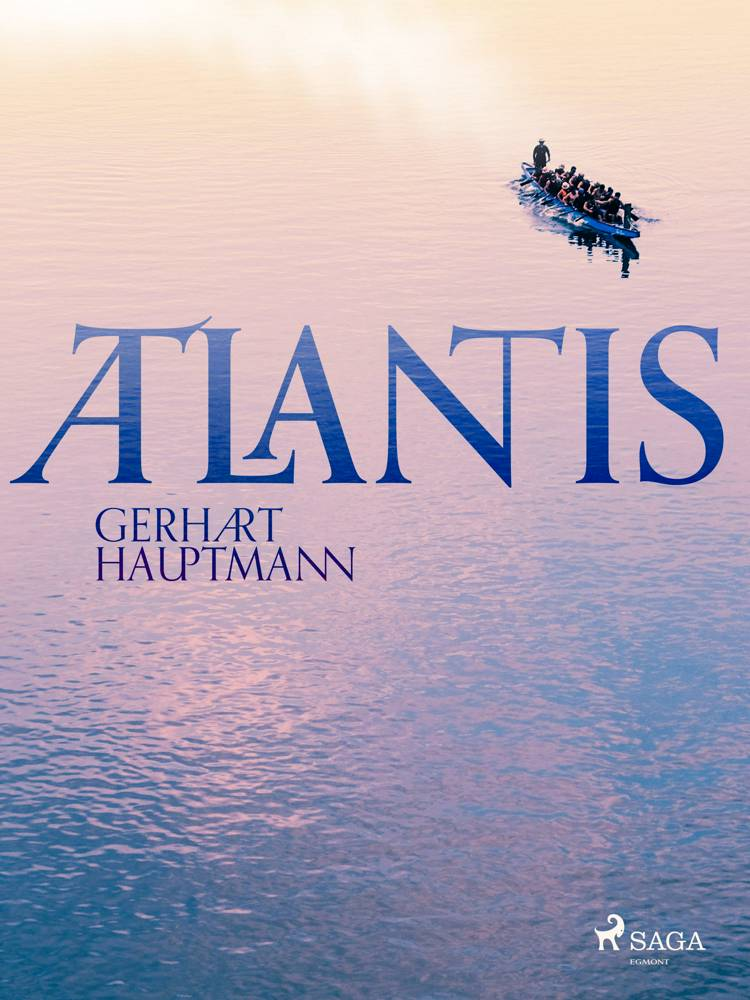 Atlantis af Gerhart Hauptmann