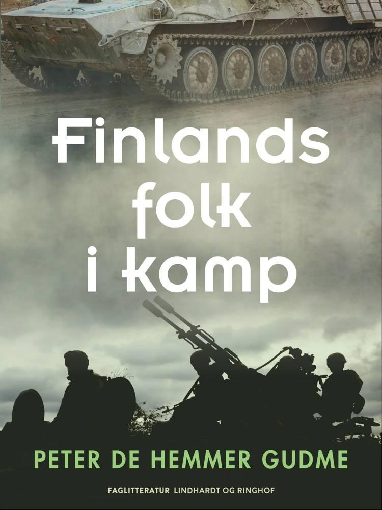 Finlands folk i kamp af Peter de Hemmer Gudme