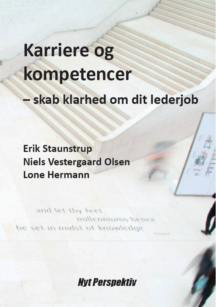 Karriere og kompetencer af Erik Staunstrup, Niels Vestergaard Olsen og Lone Hermann
