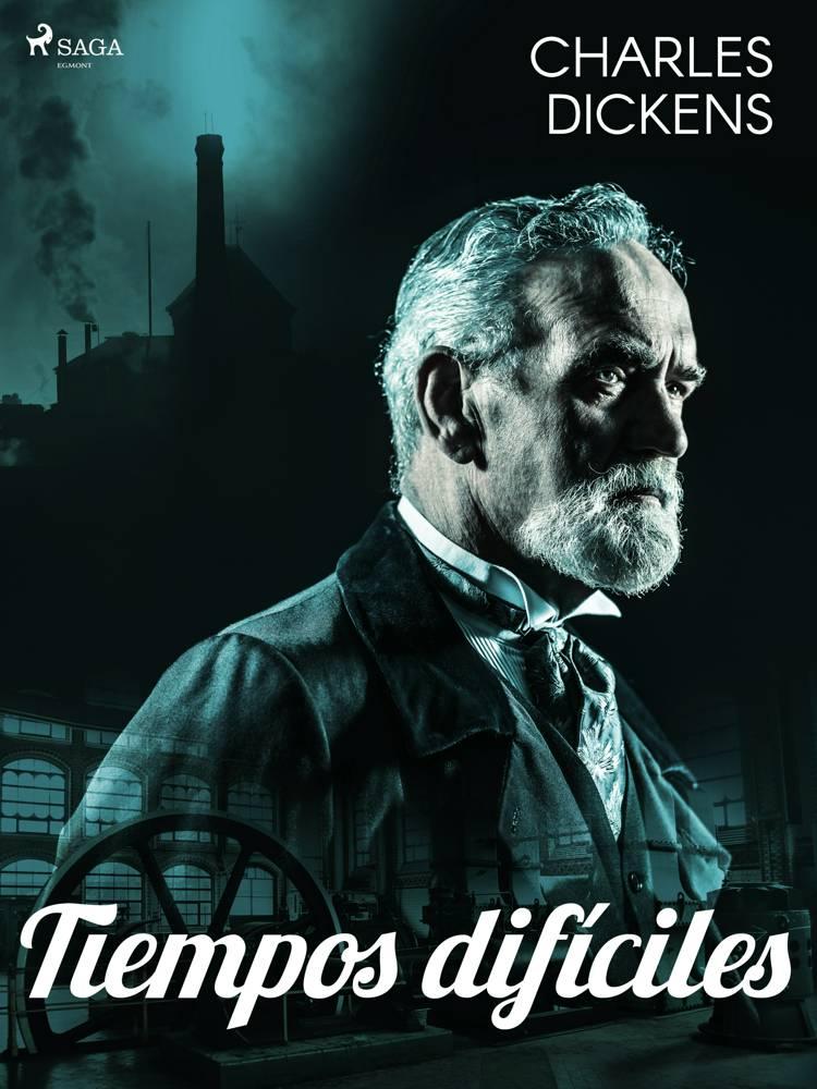 Tiempos difíciles af Charles Dickens