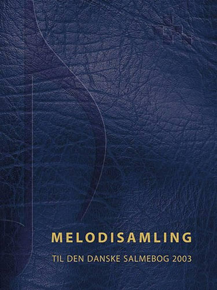 Melodisamling - Den Danske Salmebog 2003