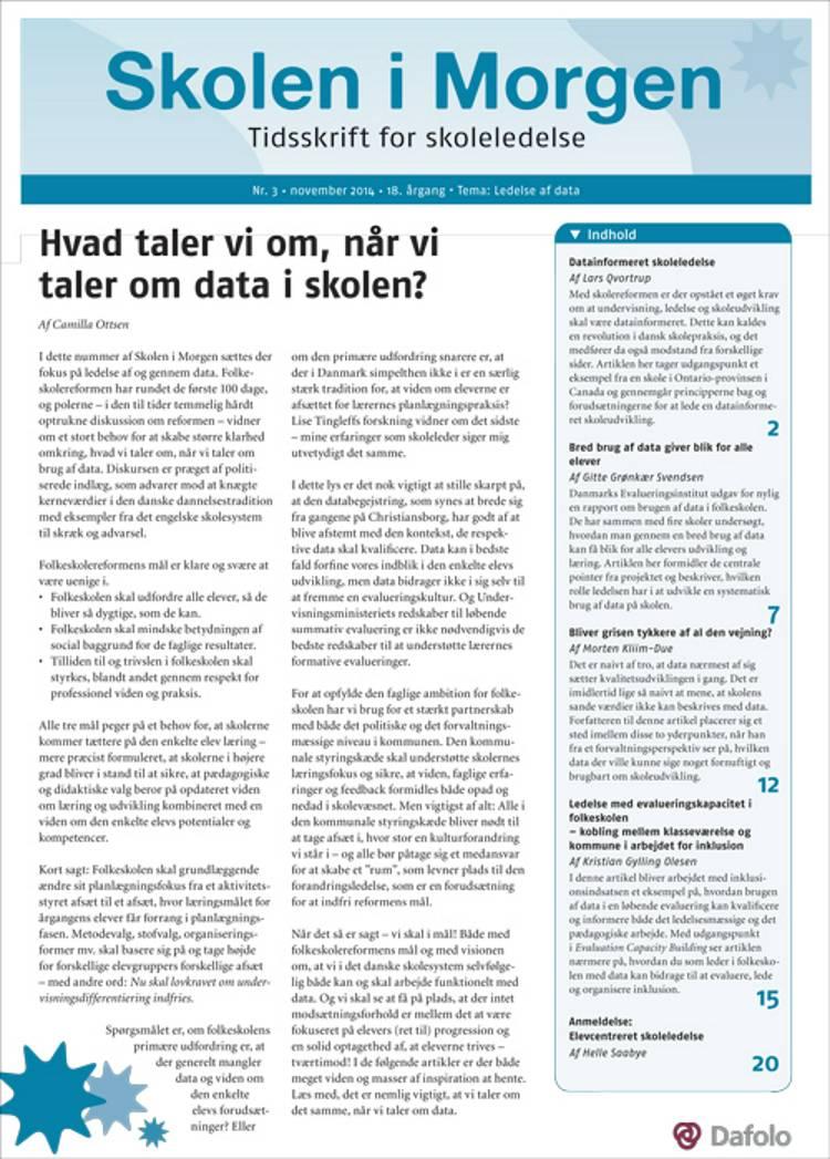 Skolen i Morgen. Nr. 3. November 2014. 18. årgang. Tema: Ledelse af data af Gitte Grønkær Svendsen, Lars Qvortrup og Morten Kliim-Due m.fl.