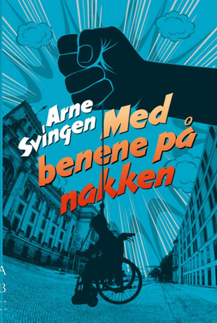 Med benene på nakken af Arne Svingen
