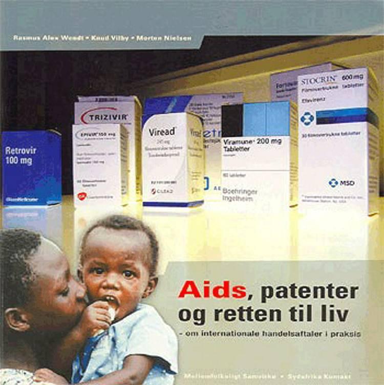 Aids, patenter og retten til liv af Morten Nielsen, Knud Vilby og Rasmus Alex Wendt