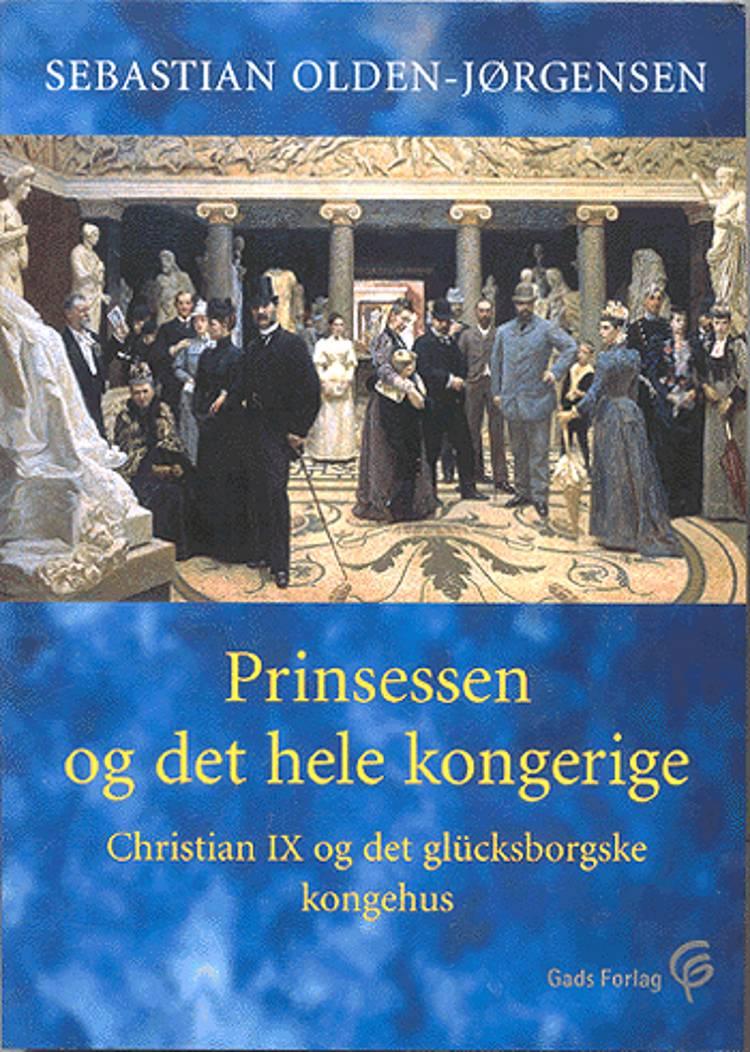 Prinsessen og det hele kongerige af Sebastian Olden-Jørgensen