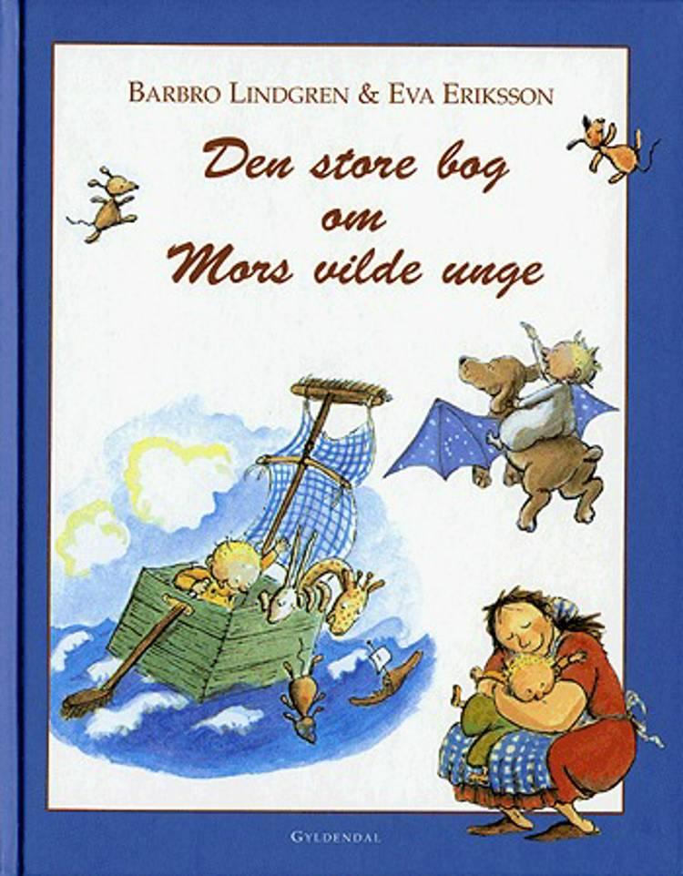 Den store bog om mors vilde unge af Barbro Lindgren