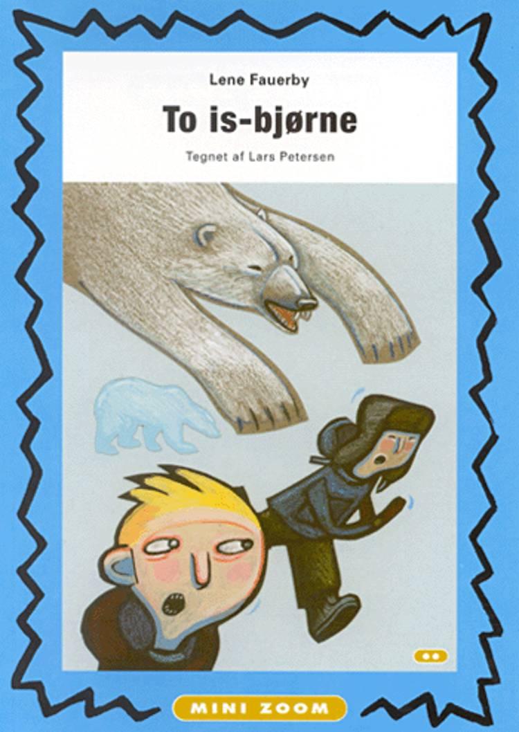 To isbjørne af Lene Fauerby