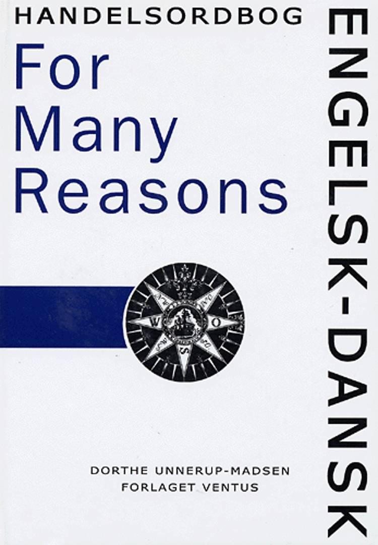 Engelsk-dansk handelsordbog For many Reasons af Dorthe Unnerup-Madsen