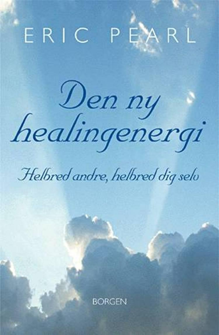 Den ny healingenergi af Eric Pearl