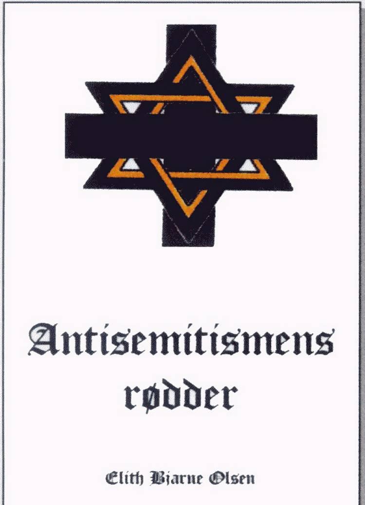 Antisemitismens rødder af Elith Bjarne Olsen