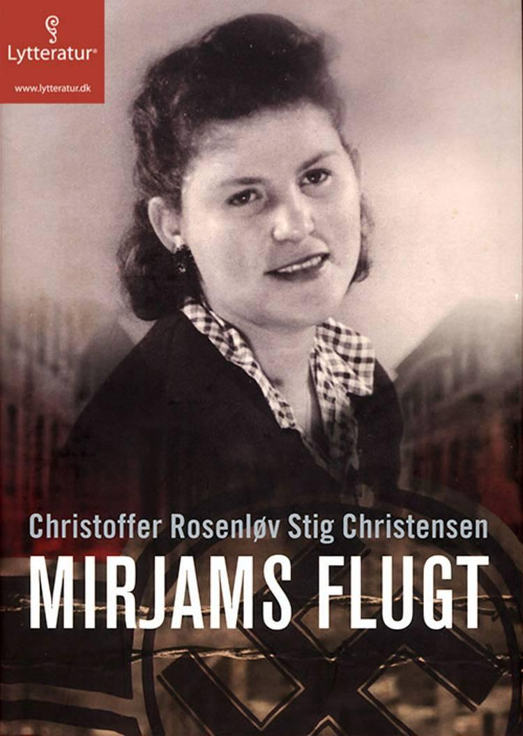 Mirjams flugt af Christoffer Rosenløv Stig Christensen