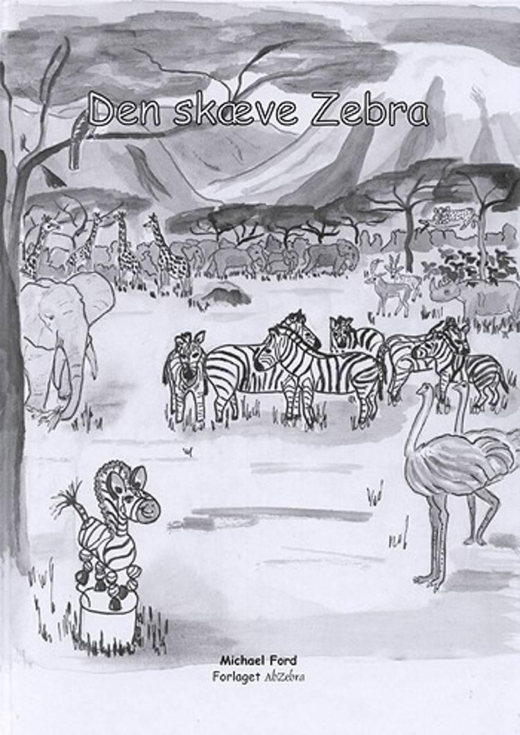 Eventyret om Den skæve Zebra af Michael Ford
