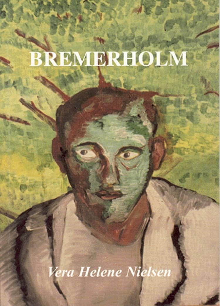 Bremerholm af Vera Helene Nielsen