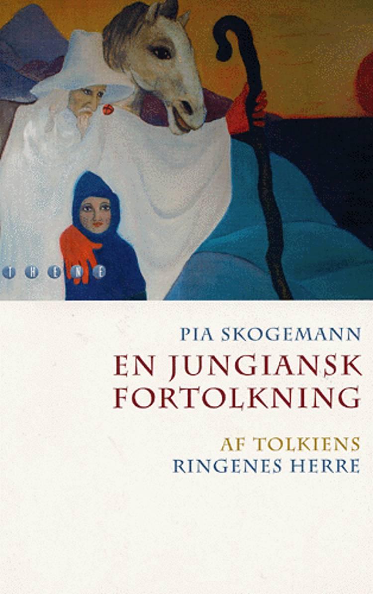 En jungiansk fortolkning af Tolkiens Ringenes herre af Pia Skogemann