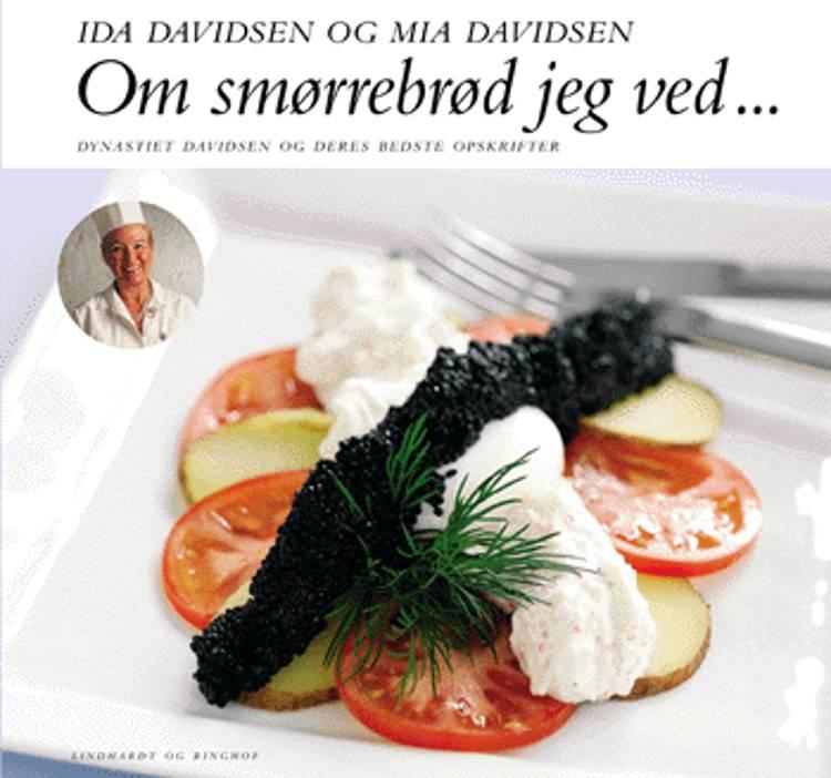 Om smørrebrød jeg ved af Ida Davidsen og Mia Davidsen