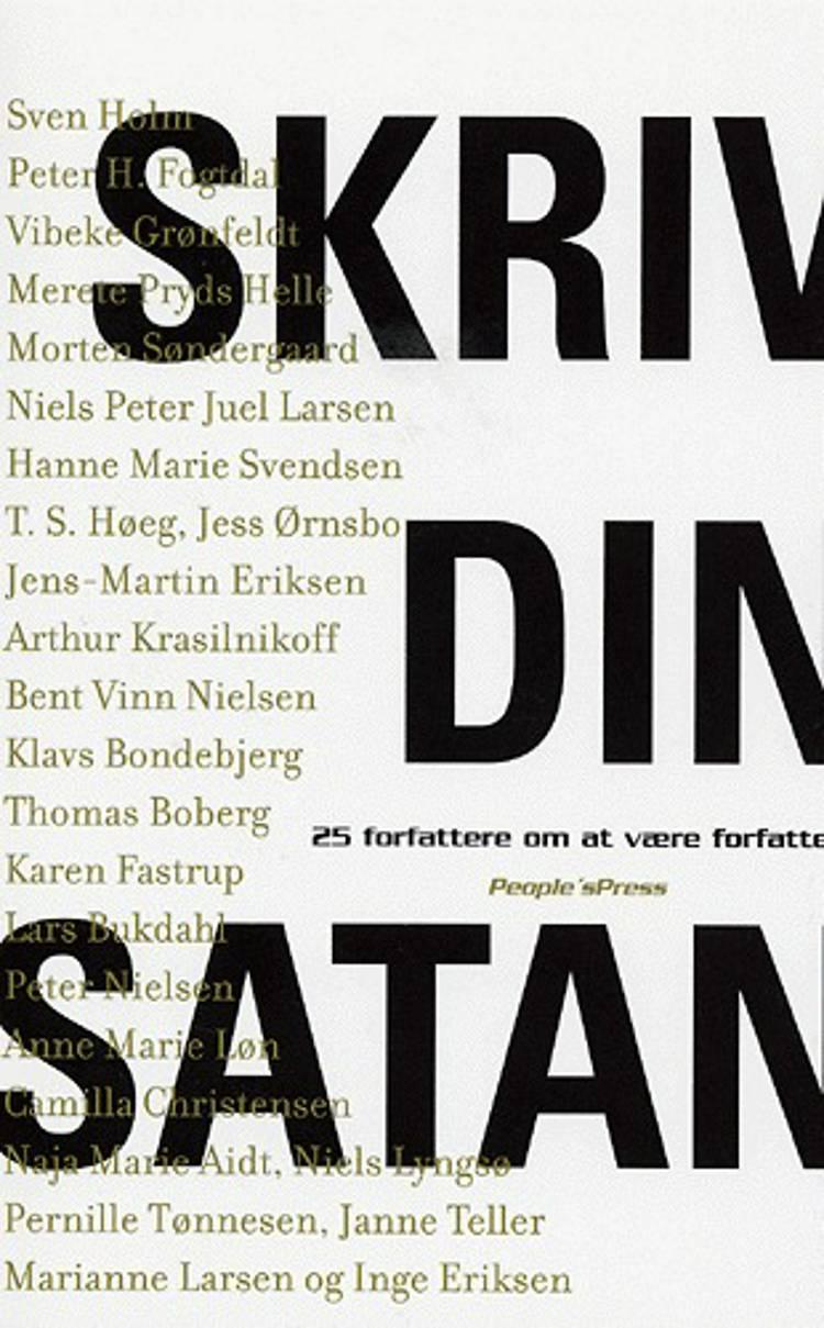 Skriv din satan af Sven Holm og Janne Teller m.fl.