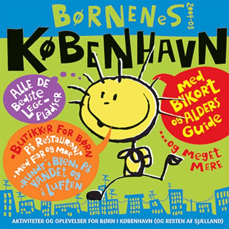 Børnenes København af Trisse Gejl, Kasper E. Nielsen, Lone Gyllun, Julie Top-Jensen og Jacob Nielsen m.fl.
