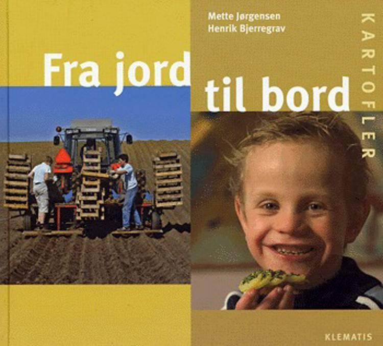 Fra jord til bord - kartofler af Mette Jørgensen
