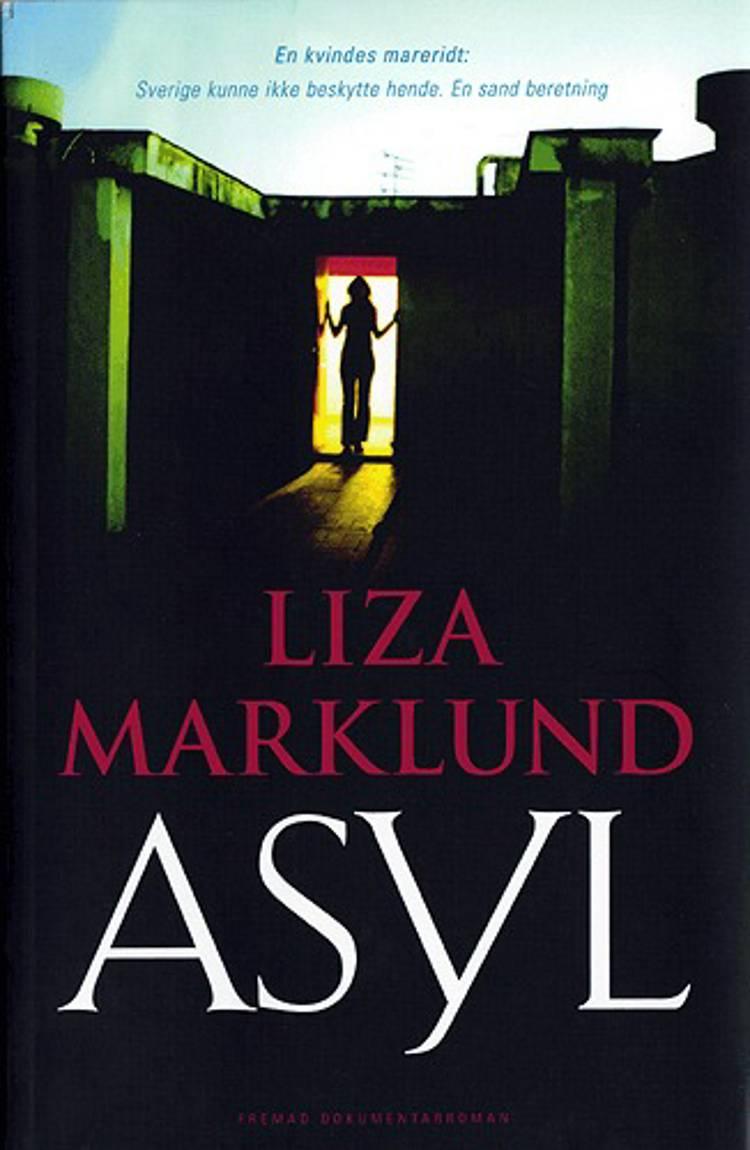 Asyl af Liza Marklund og Maria Eriksson
