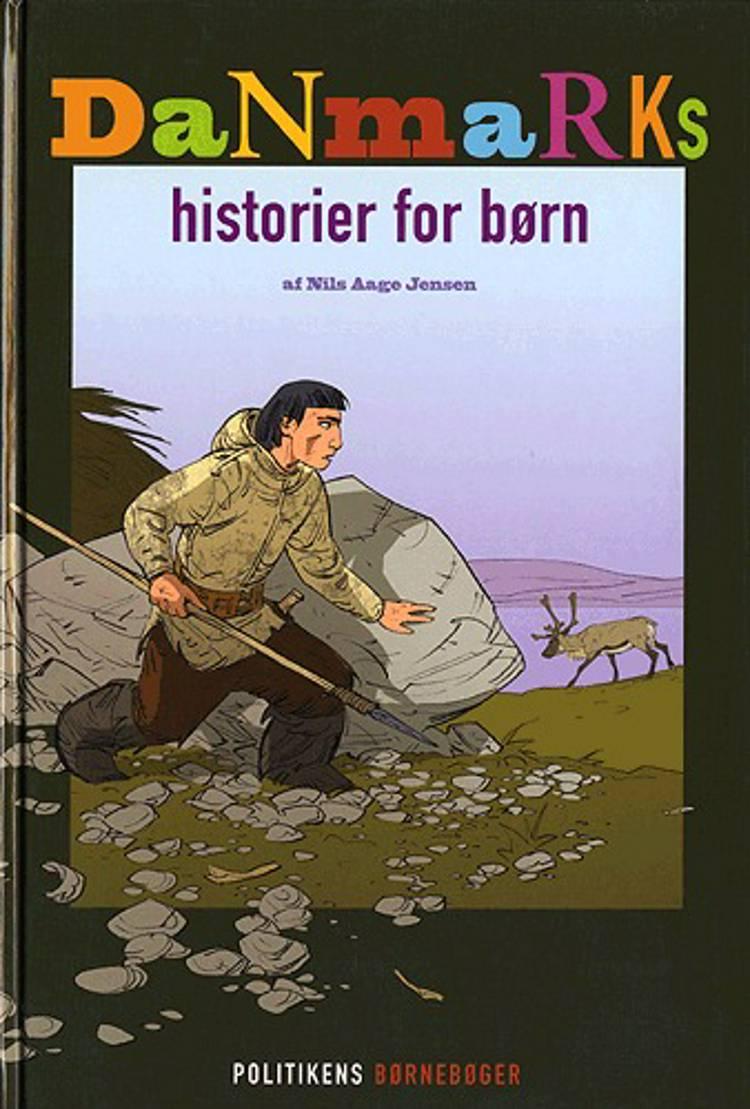 Danmarkshistorier for børn af Nils Aage Jensen